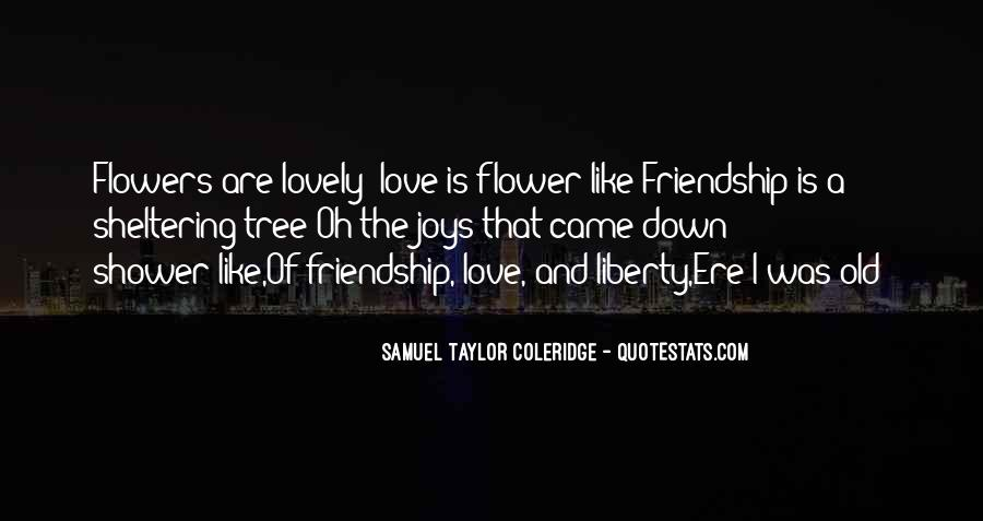 Quotes About Flowers And Friendship #45142