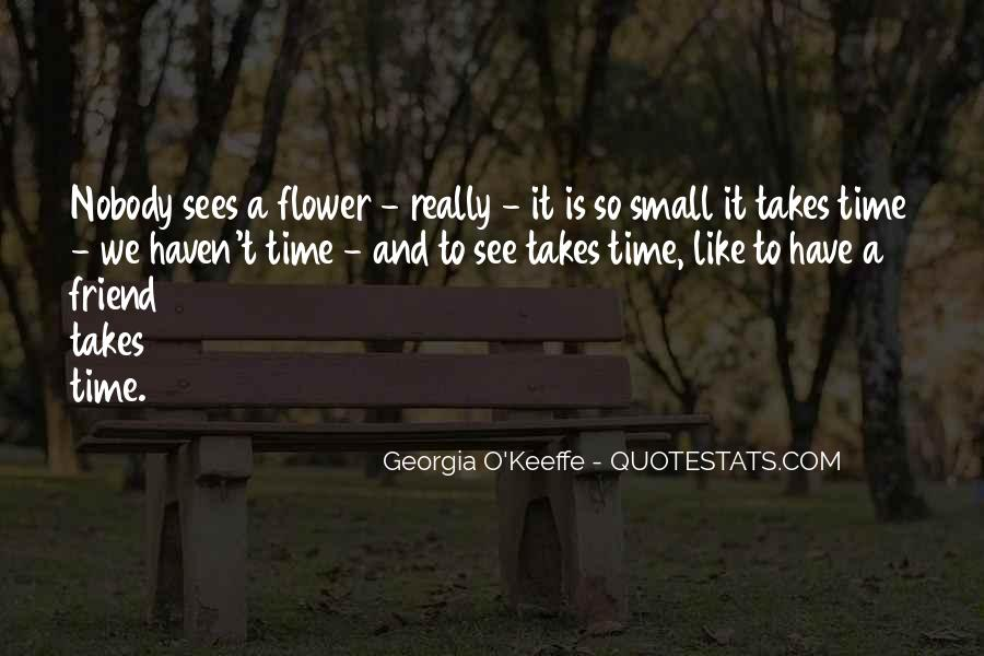 Quotes About Flowers And Friendship #567936