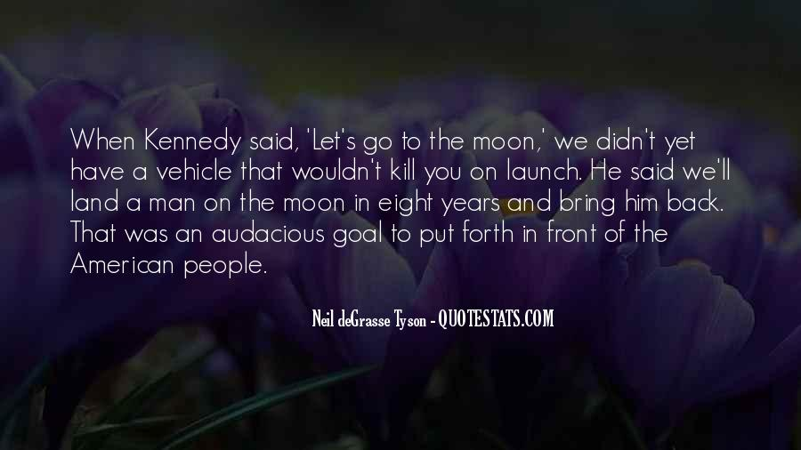 Quotes About The Man In The Moon #1172712