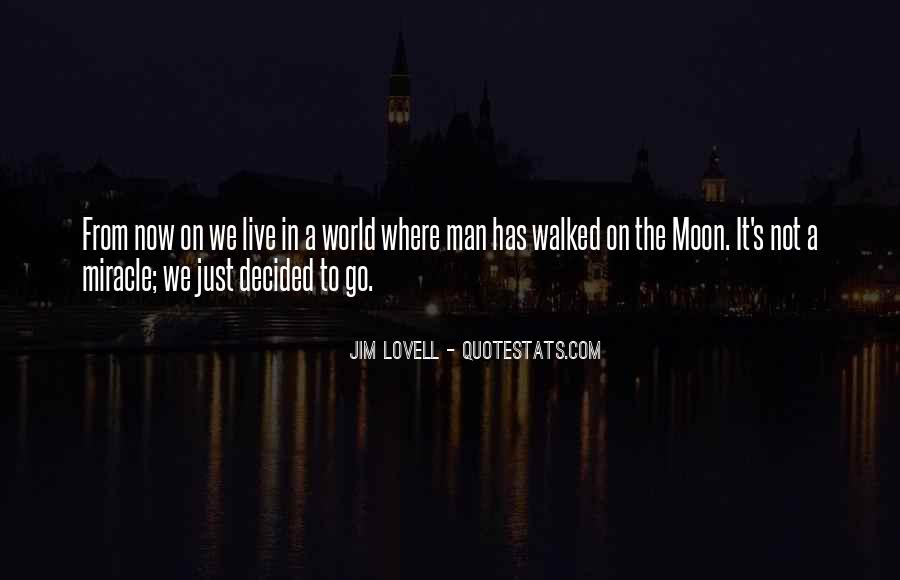 Quotes About The Man In The Moon #1174772