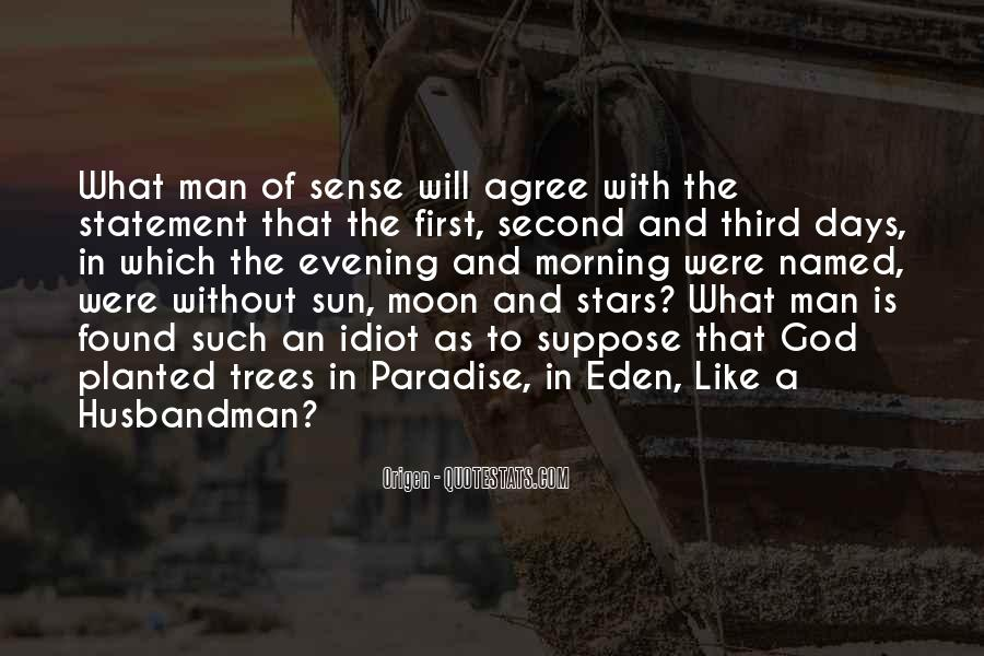 Quotes About The Man In The Moon #618370