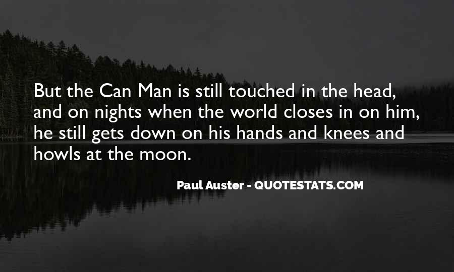 Quotes About The Man In The Moon #673640