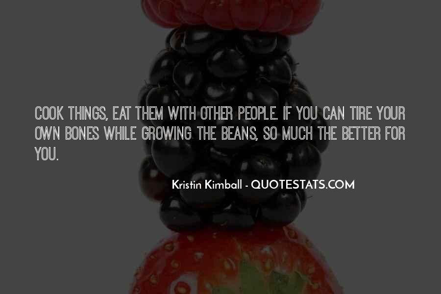 Quotes About Growing What You Eat #1323909