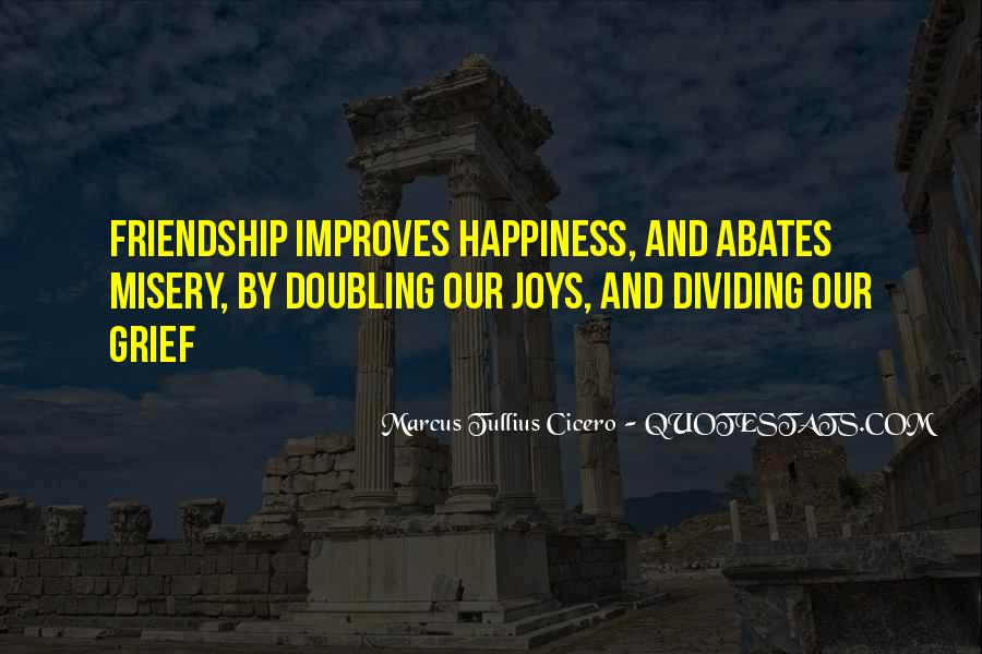 Quotes About The Joys Of Friendship #1424127