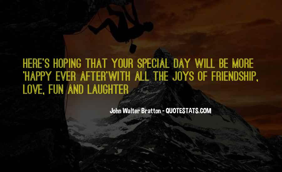 Quotes About The Joys Of Friendship #1612635