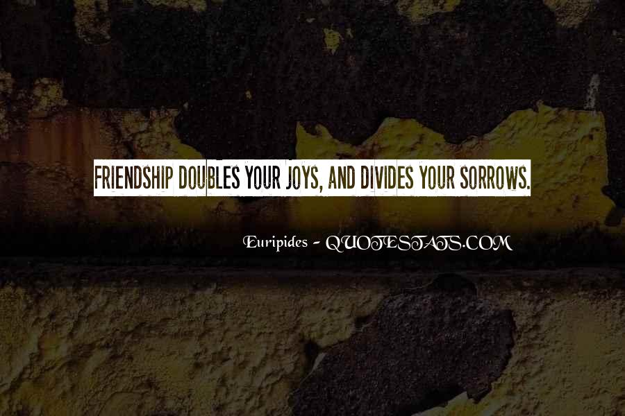 Quotes About The Joys Of Friendship #319908