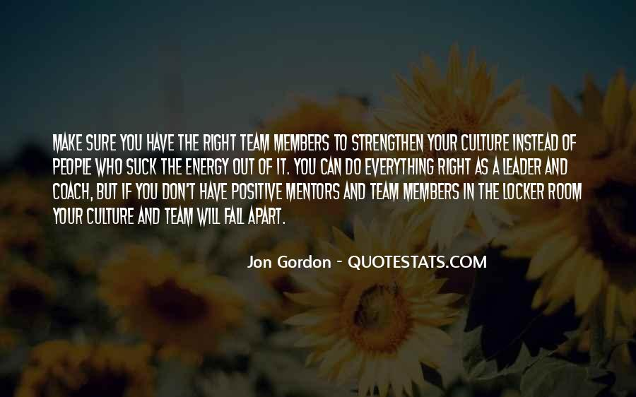 Quotes About Members Of A Team #215602