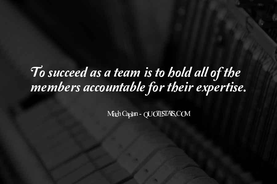 Quotes About Members Of A Team #728498