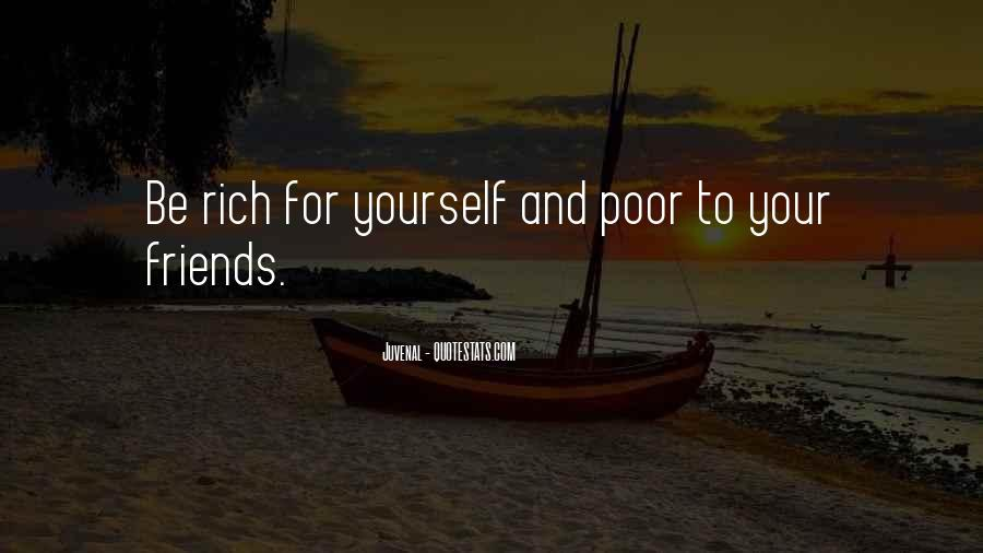 Quotes About Wealth And Friendship #1167289