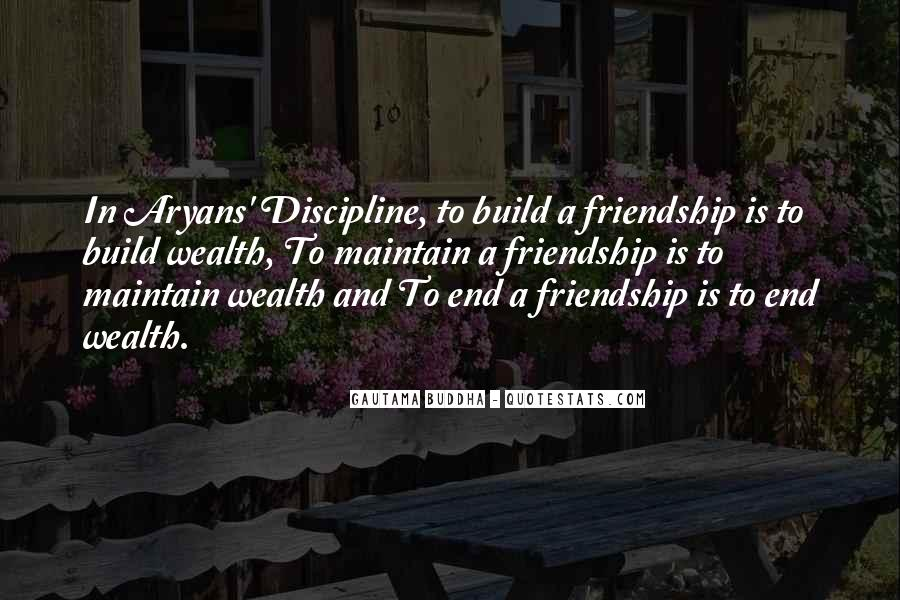 Quotes About Wealth And Friendship #56153