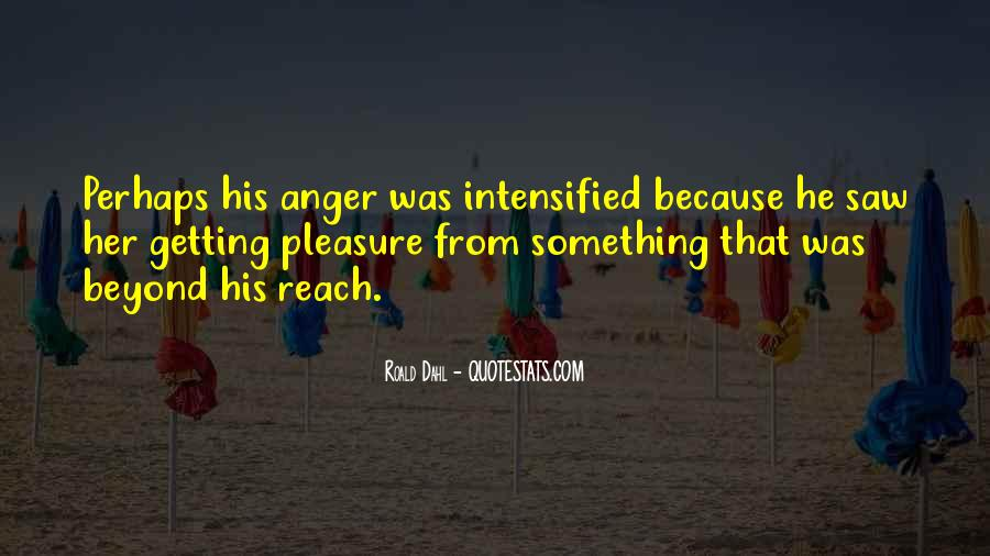 Quotes About Anger Getting The Best Of You #332352