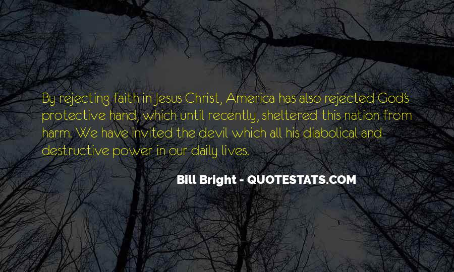 Quotes About Rejecting Christ #1694180