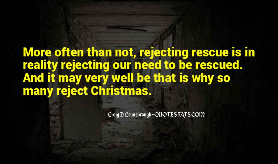Quotes About Rejecting Christ #182774