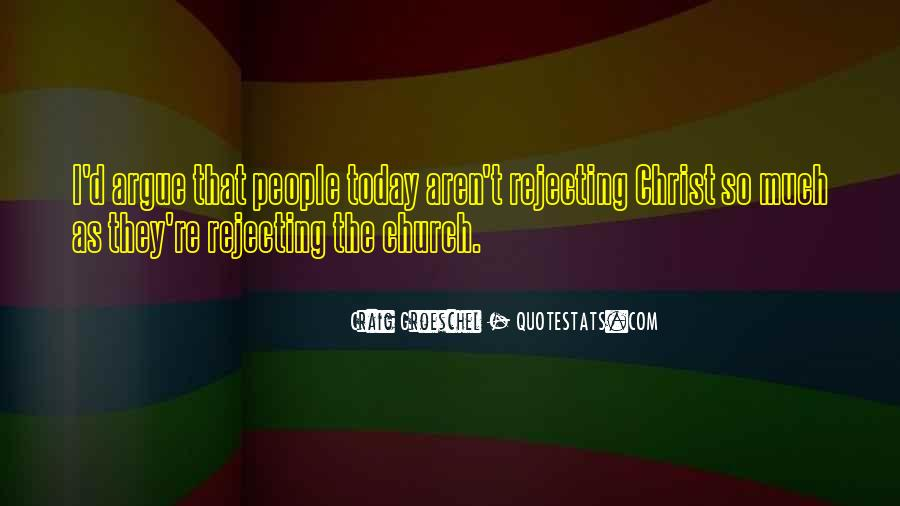 Quotes About Rejecting Christ #943866