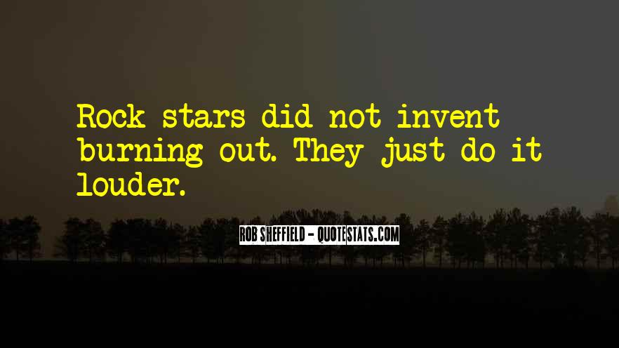 Quotes About Stars Burning Out #1141464