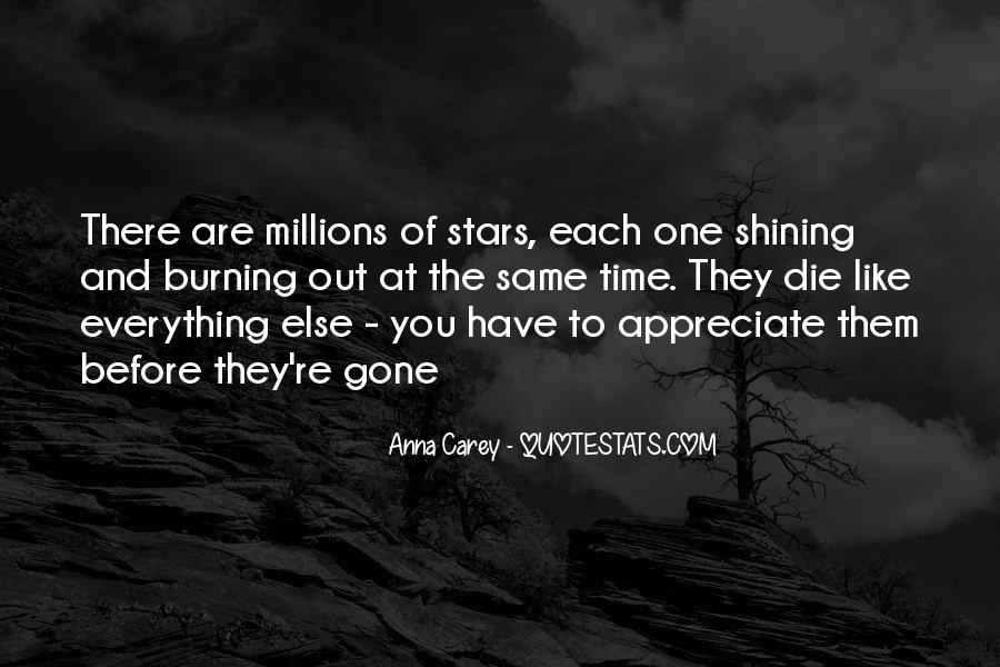 Quotes About Stars Burning Out #1439143
