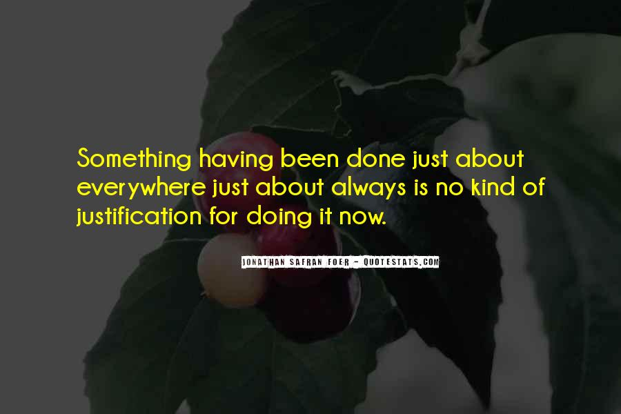 Quotes About Doing Something About It #167278