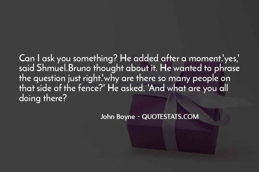 Quotes About Doing Something About It #351737