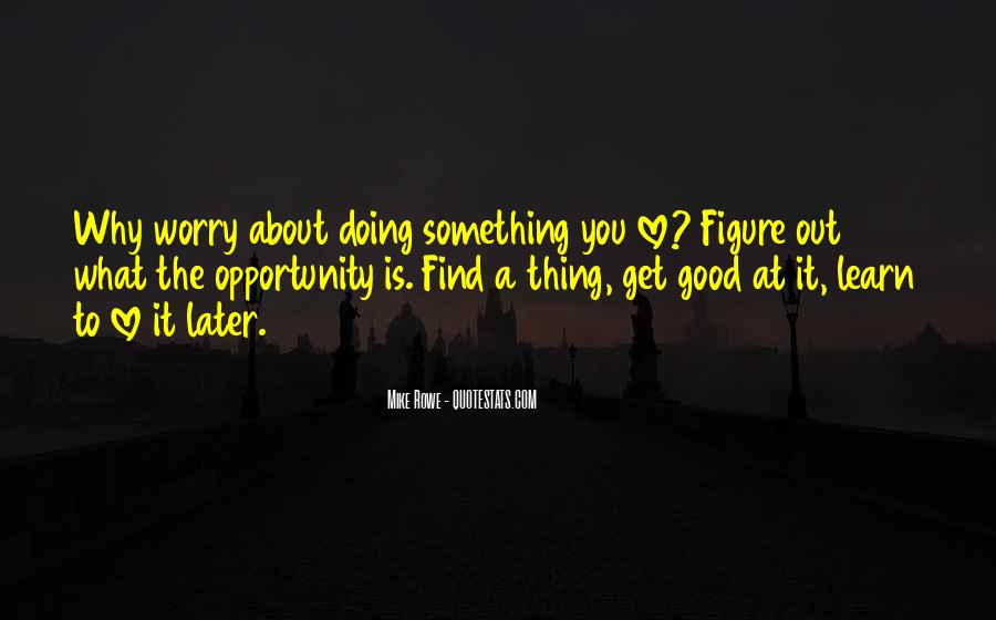 Quotes About Doing Something About It #453470