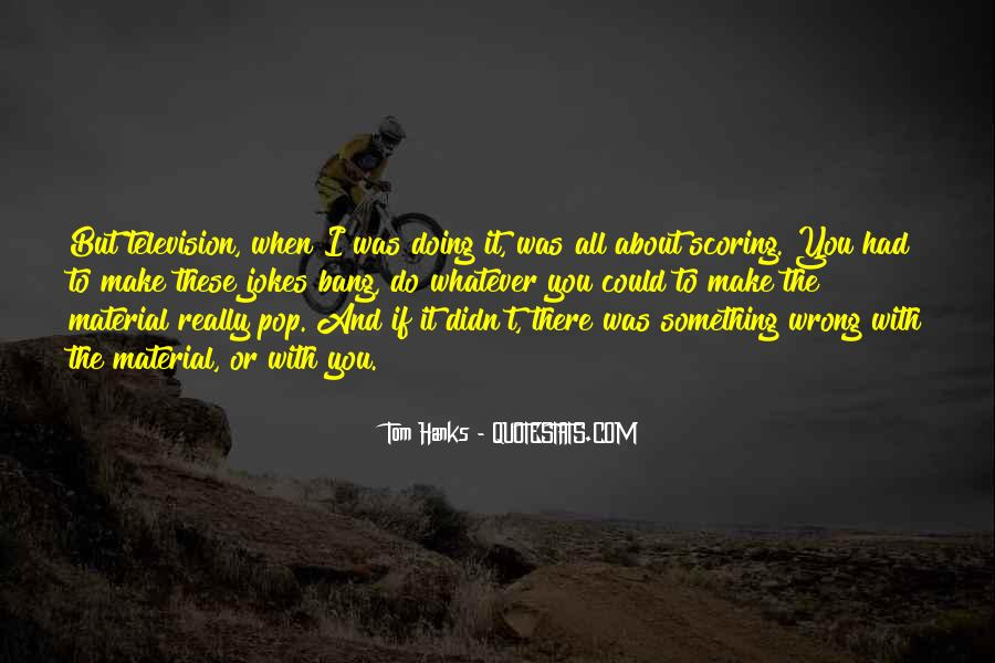 Quotes About Doing Something About It #485374
