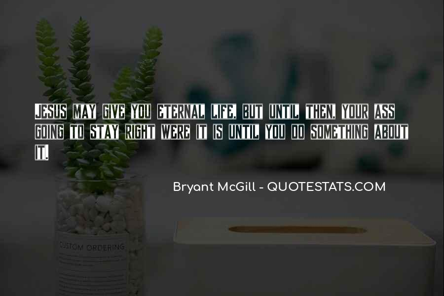 Quotes About Doing Something About It #489171