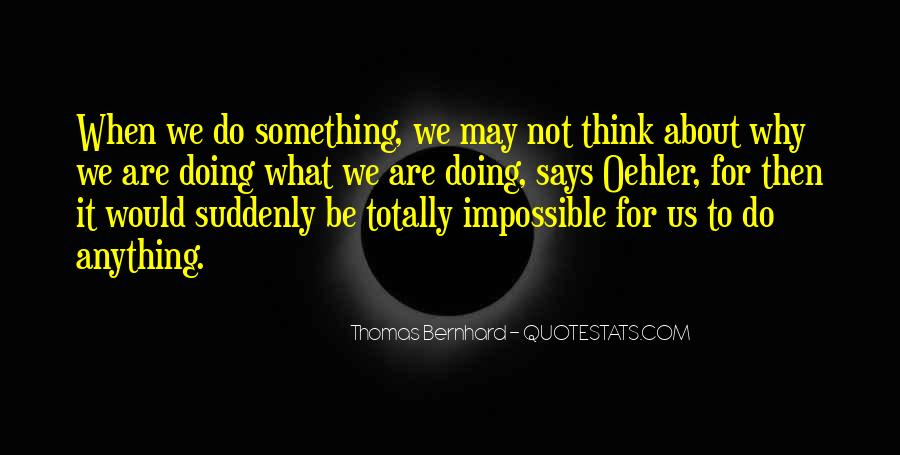 Quotes About Doing Something About It #603780
