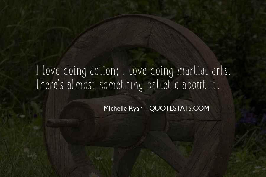 Quotes About Doing Something About It #669595