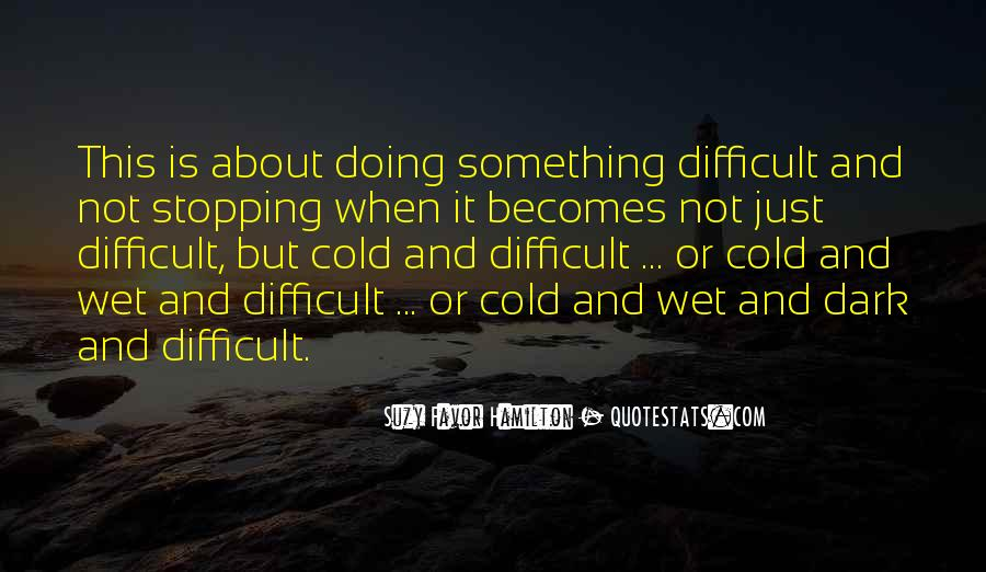 Quotes About Doing Something About It #683354