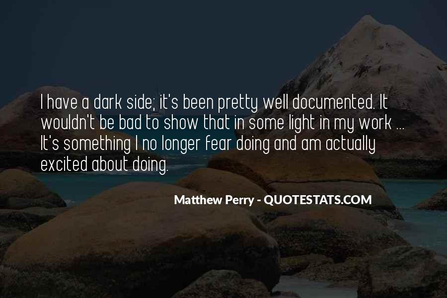 Quotes About Doing Something About It #7077
