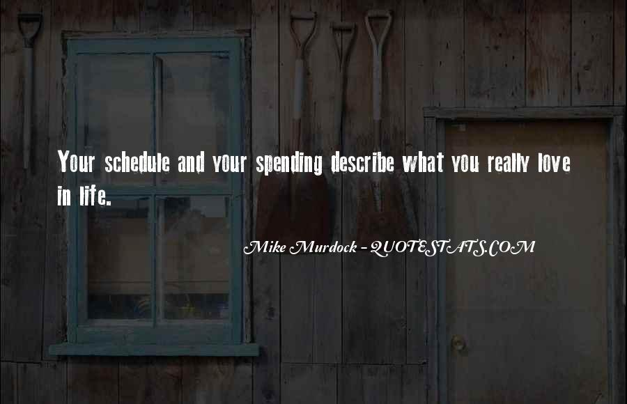 Quotes About Spending Your Life With Someone You Love #1129656