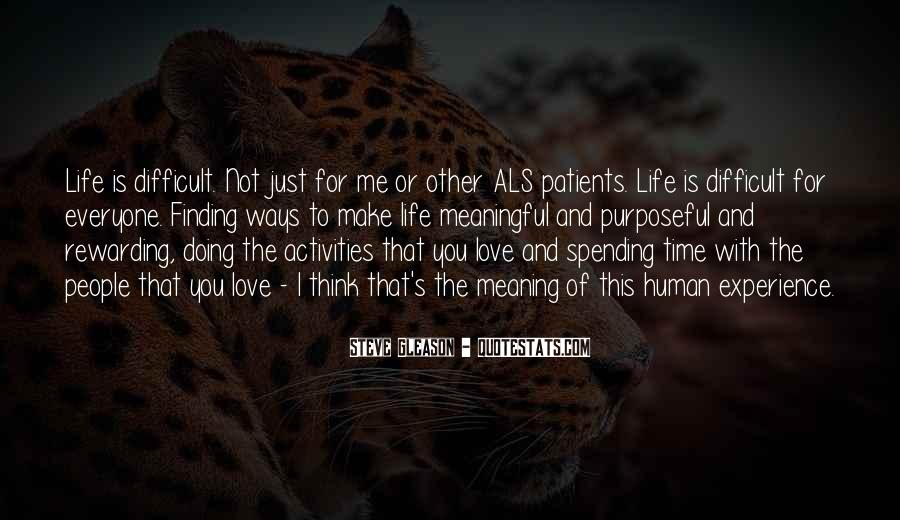 Quotes About Spending Your Life With Someone You Love #1554988