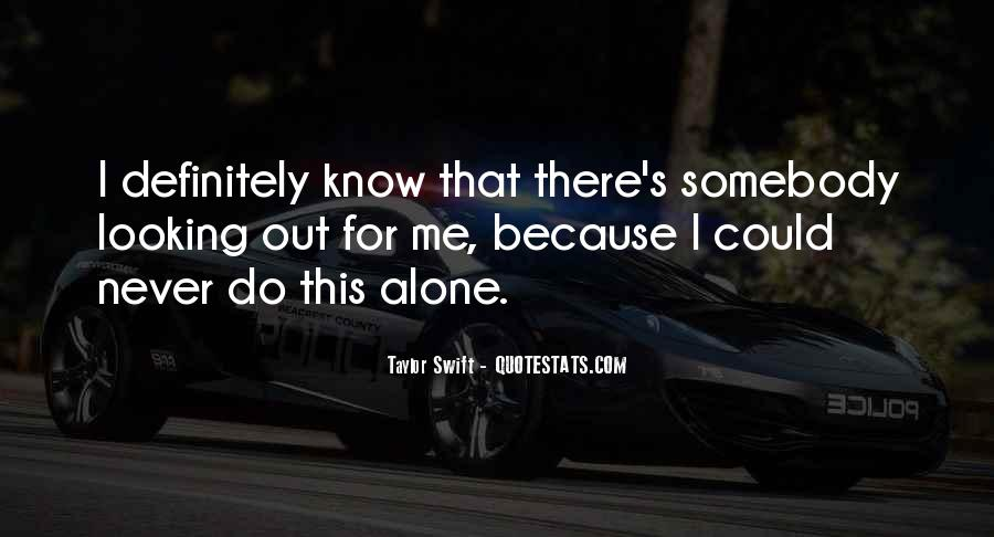 Quotes About Never Know What You Have Till It's Gone #2519
