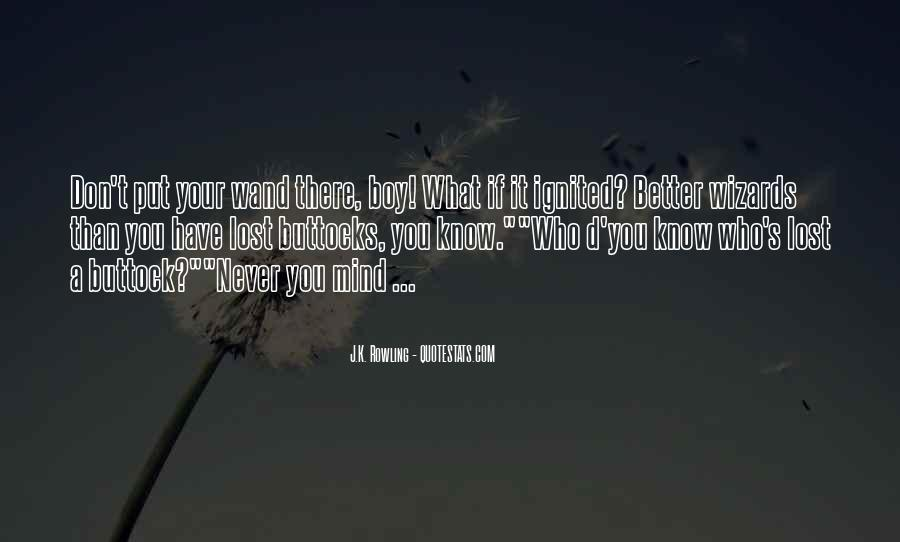 Quotes About Never Know What You Have Till It's Gone #4191