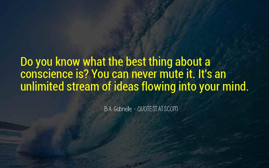 Quotes About Ideas Flowing #169143