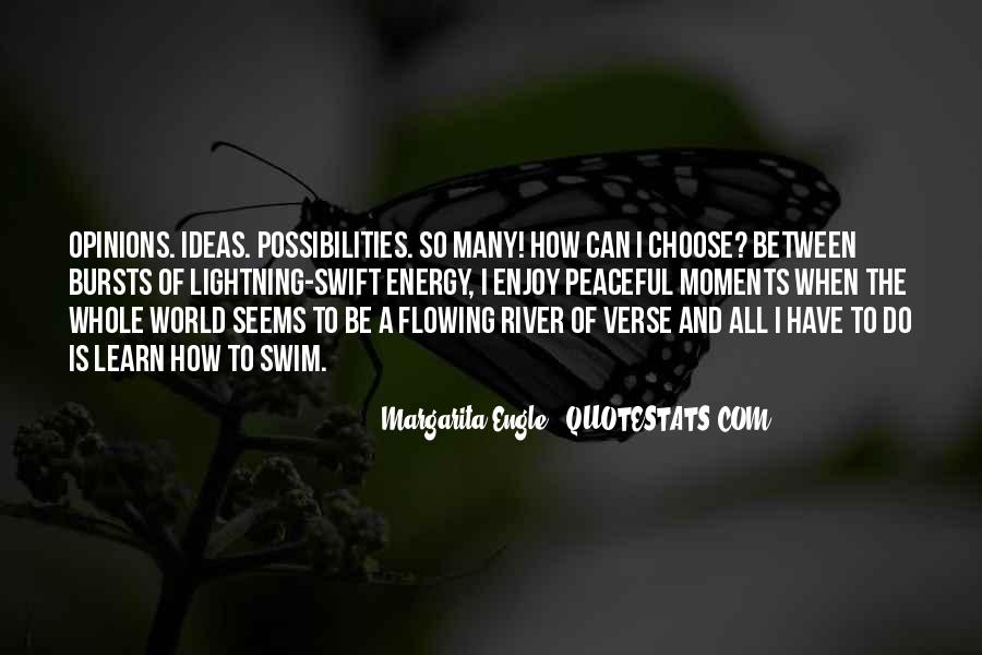 Quotes About Ideas Flowing #1853862