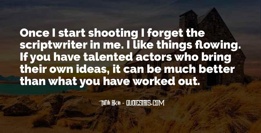 Quotes About Ideas Flowing #523448