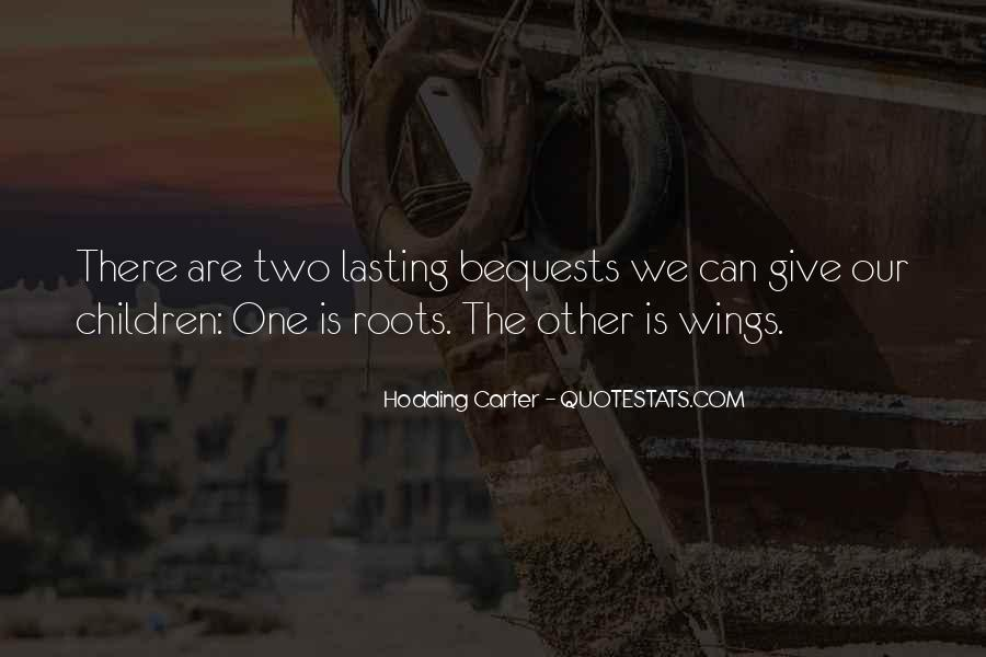 Quotes About Roots And Wings #1287283