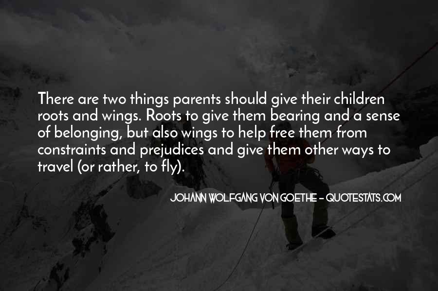 Quotes About Roots And Wings #1537649