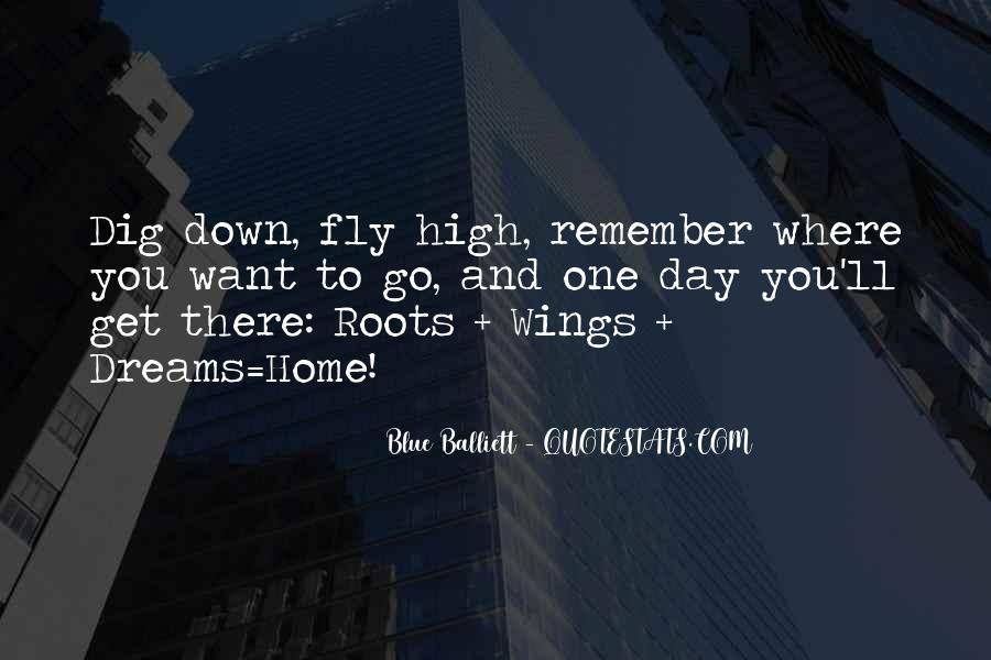 Quotes About Roots And Wings #1748765