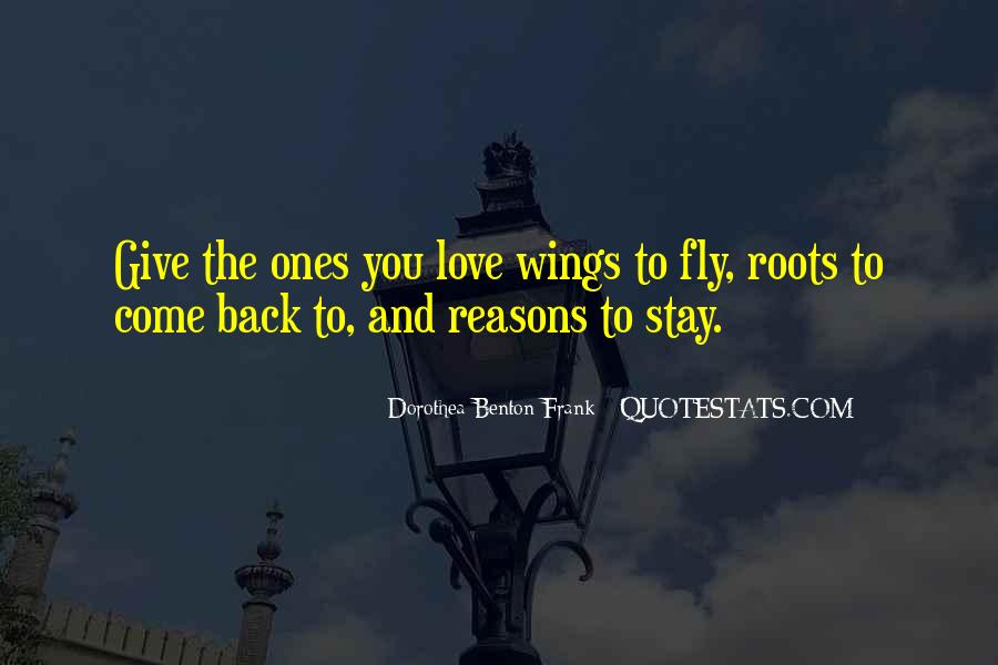 Quotes About Roots And Wings #1833562