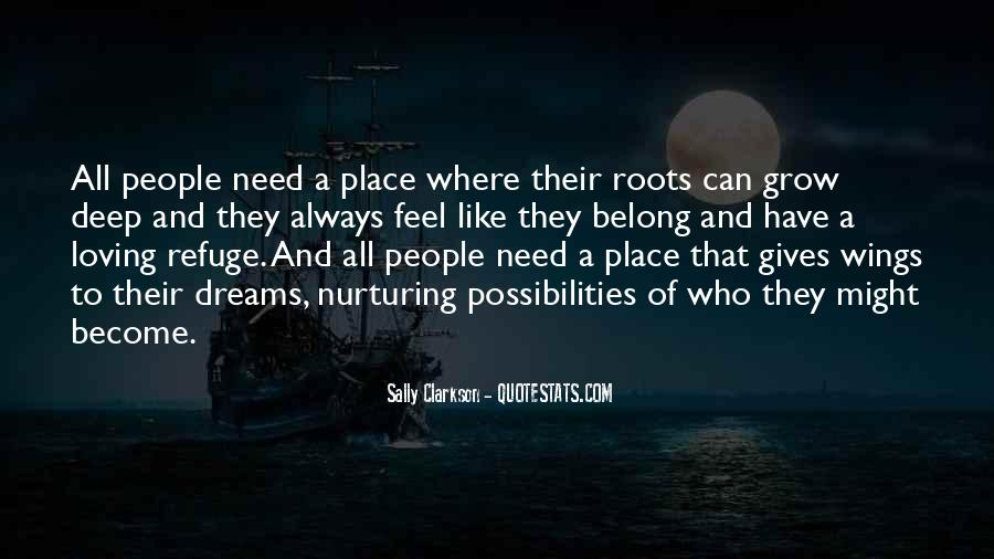 Quotes About Roots And Wings #384623