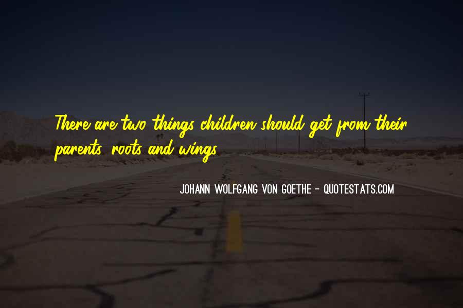Quotes About Roots And Wings #92980