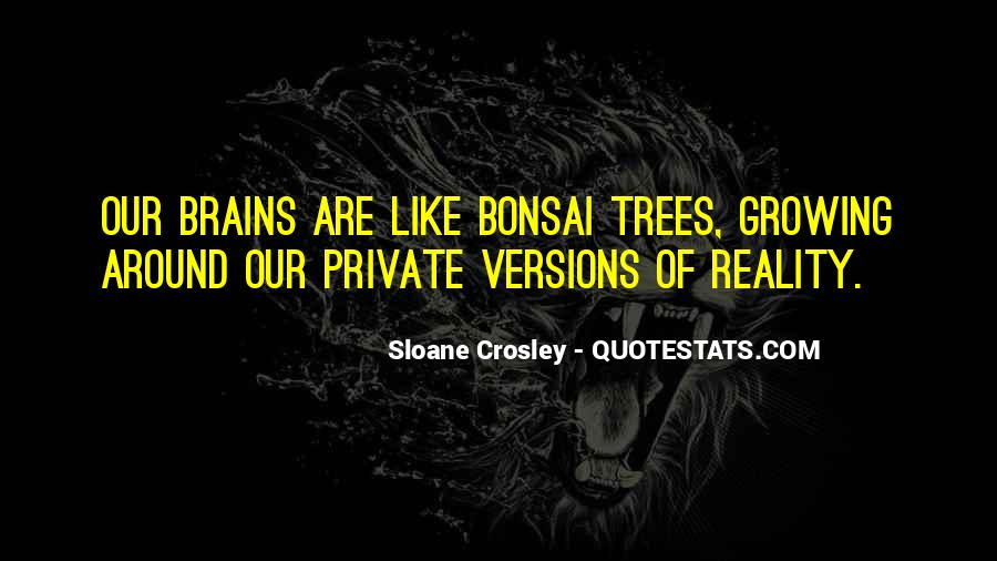 Quotes About Growing Up And Trees #1121023