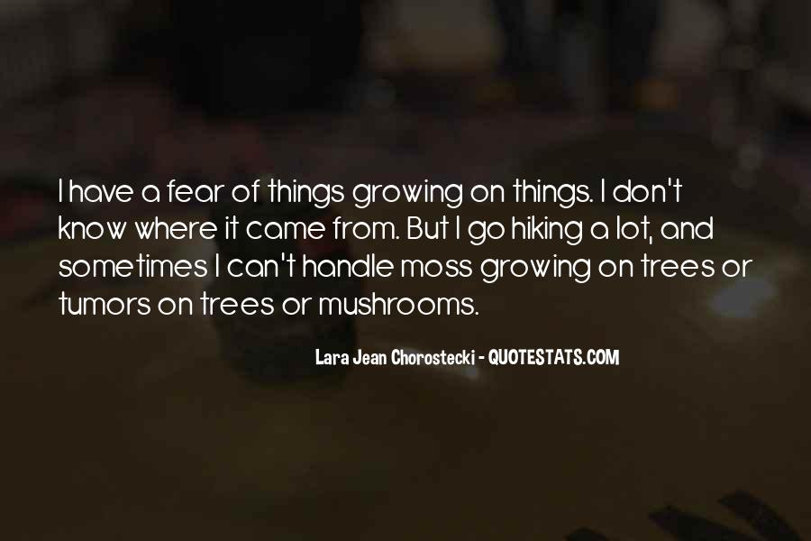 Quotes About Growing Up And Trees #1201910