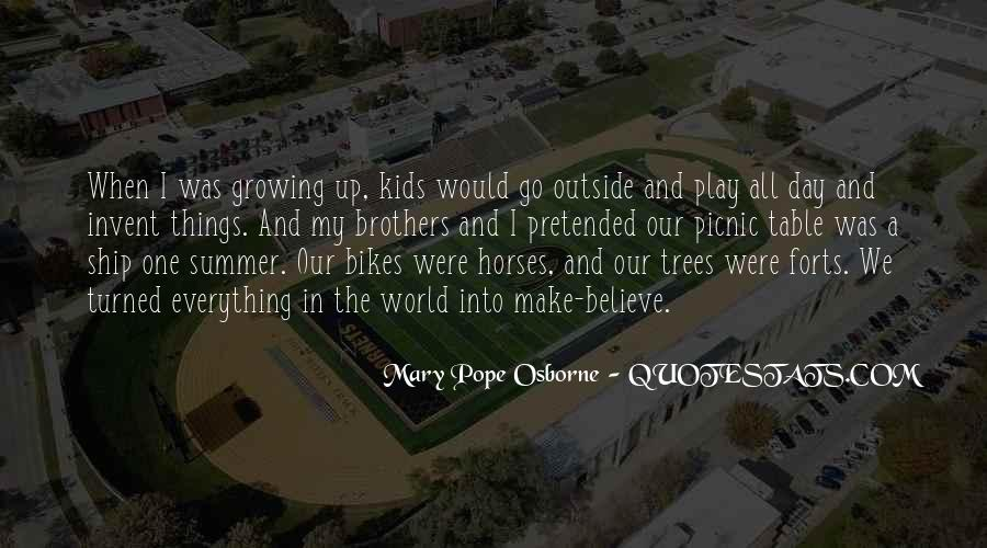 Quotes About Growing Up And Trees #1205512