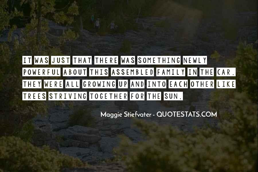 Quotes About Growing Up And Trees #163020