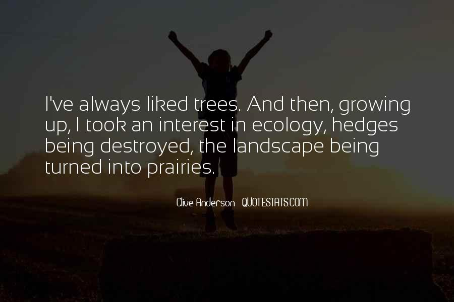 Quotes About Growing Up And Trees #1739048