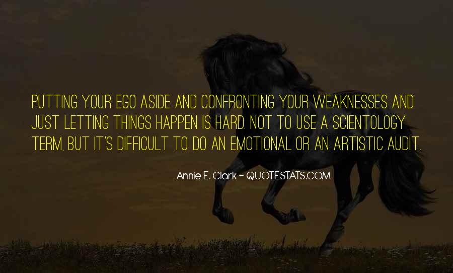 Quotes About Putting Ego Aside #114752