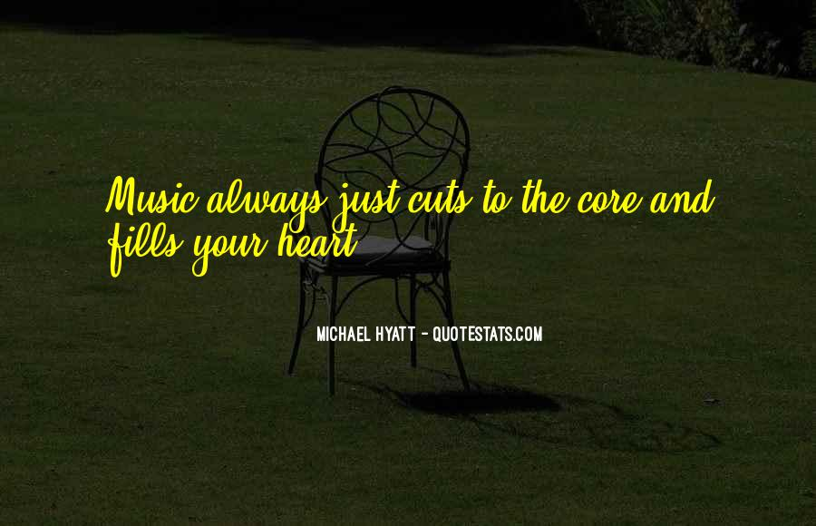 Quotes About Music And Heart #275056
