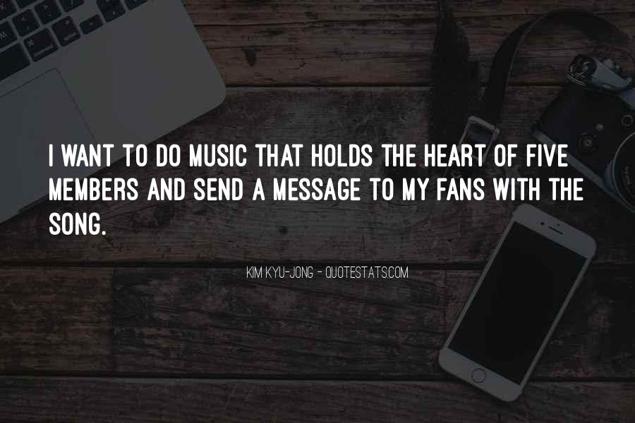 Quotes About Music And Heart #277807
